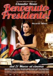 Benvenuto Presidente!