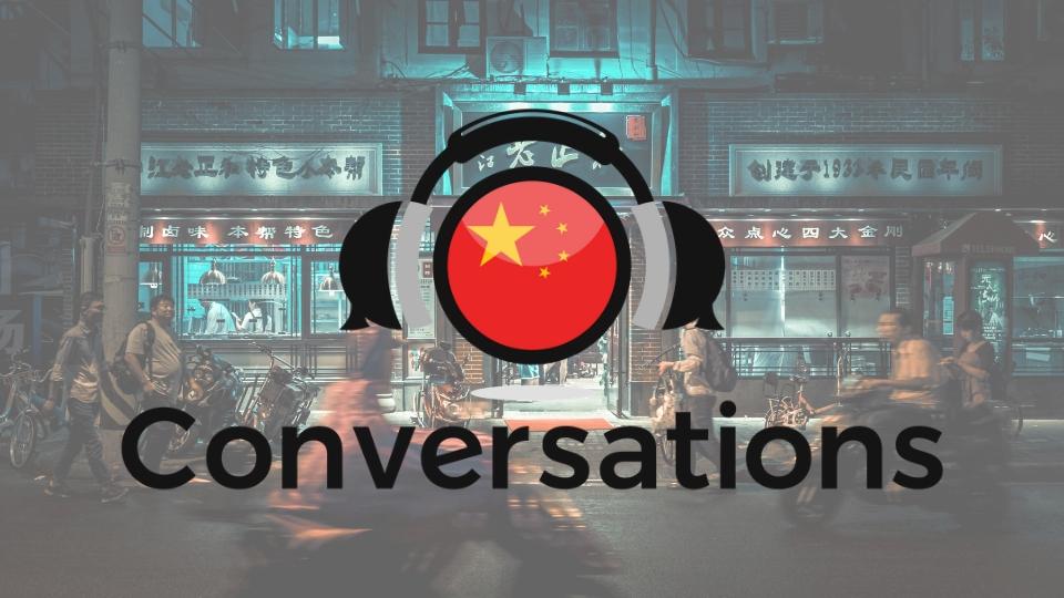 Chinese Conversations