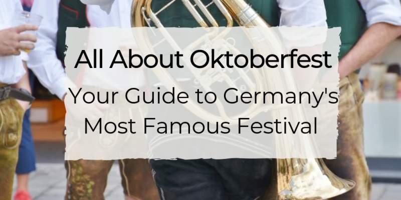 All About Oktoberfest 1